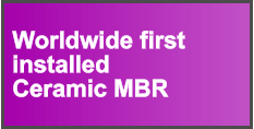 Worldwide first  installed  Ceramic MBR